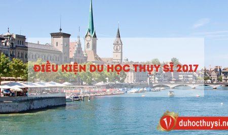 Cập nhật những thay đổi về điều kiện du học Thụy Sĩ mới nhất 2017