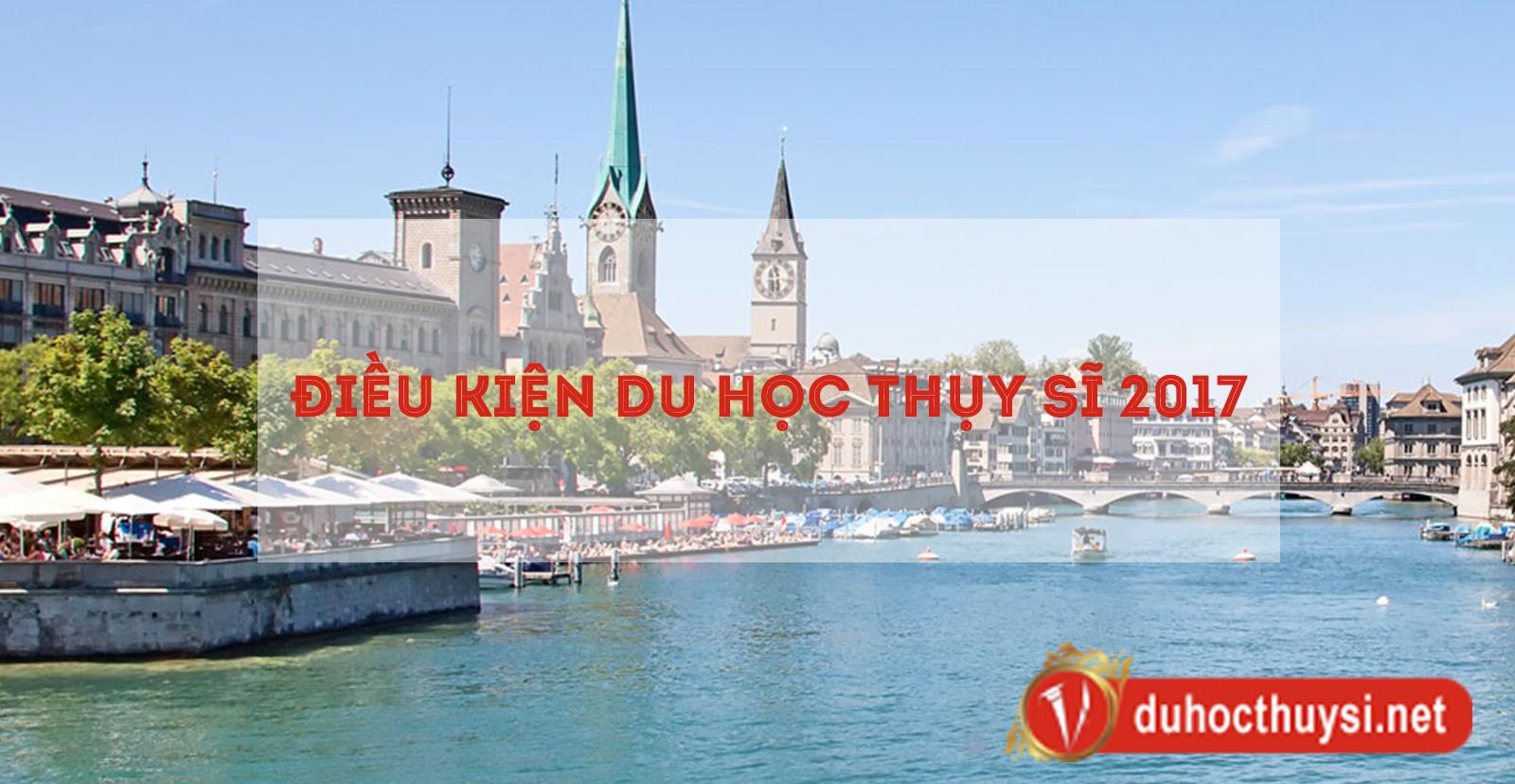 điều kiện du học Thụy Sĩ