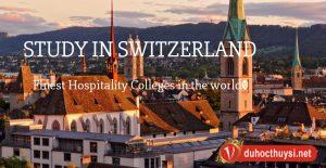 Du học Thụy Sĩ có đắt không